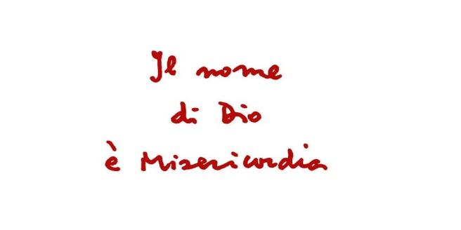 Il nome di Dio è misericordia